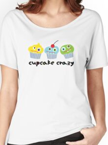 Cupcake Crazy  Women's Relaxed Fit T-Shirt