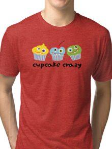 Cupcake Crazy  Tri-blend T-Shirt