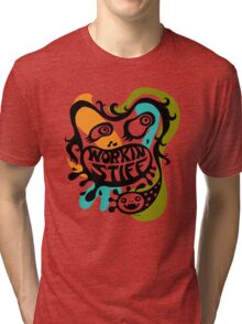Working Stiff   Tri-blend T-Shirt