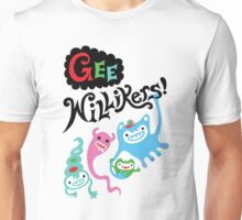 Gee Willikers  Unisex T-Shirt