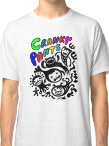 Cranky Pants   Classic T-Shirt
