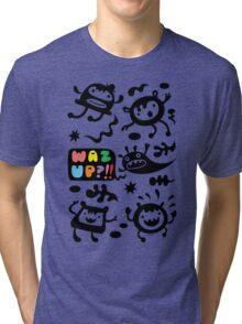 Waz Up   Tri-blend T-Shirt