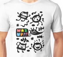 Waz Up   Unisex T-Shirt