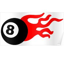 Eight Ball and Flames Poster