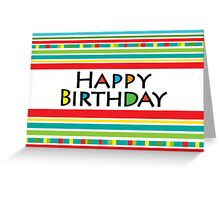Happy Stripe Birthday  card  Greeting Card