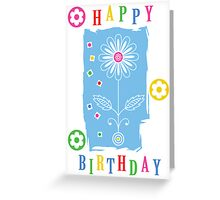 Flower Power Birthday  card Greeting Card