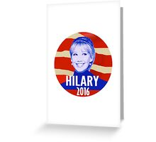 hilary 2016 Greeting Card