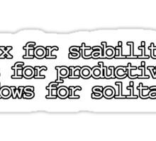 Linux for stability. Macs for productivity. Windows for solitaire Sticker