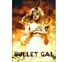 Bullet Gal #11 Photographic Print