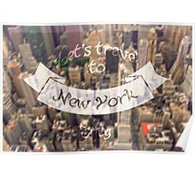 Let's travel to NY Poster