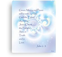Grace, Mercy and Peace. Canvas Print
