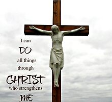 All Things Through Christ -Inspirational  by mezzilicious