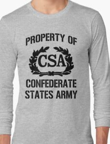 Property of Confederate States Army Long Sleeve T-Shirt