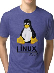 I'm Linux User Tri-blend T-Shirt