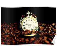 Coffee Time? ... Anytime ... Poster