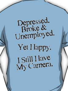 Happy with My Camera T-Shirt