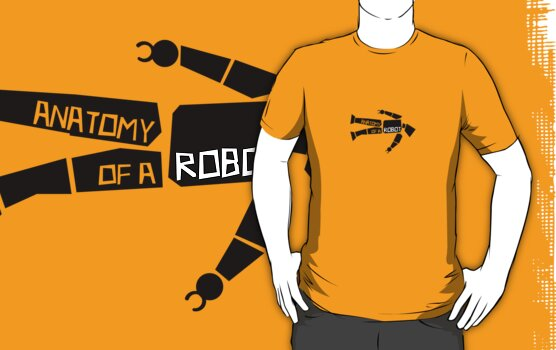 Anatomy of a Robot by robotrobotROBOT