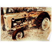 Old Ford RoadMaster Tractor          ( Bone Yard Series ) Poster