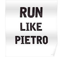 Run Like Pietro  Poster