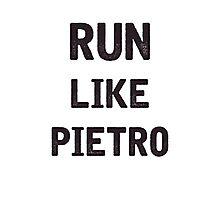 Run Like Pietro  Photographic Print