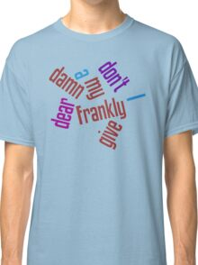 Gone with the wind... Classic T-Shirt