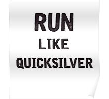 Run Like Quicksilver Poster