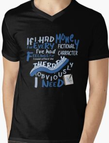 If I had money for every fictional character I've...   Mens V-Neck T-Shirt