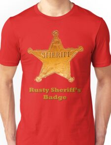 Rusty Sheriff's Badge Unisex T-Shirt