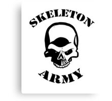 Skeleton Army Canvas Print