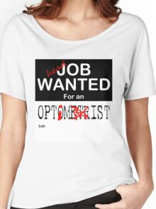 Job Wanted Women's Relaxed Fit T-Shirt