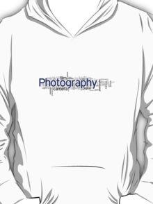 Photography T-Shirt T-Shirt
