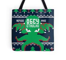 Refuse Christmas, Obey Cthulhu Tote Bag
