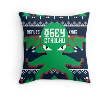 Refuse Christmas, Obey Cthulhu Throw Pillow