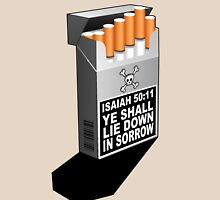 ISAIAH 50:11  A SMOKE SIGNAL Unisex T-Shirt