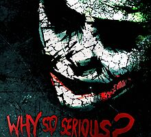 Why so serious? by TornquenT