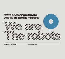 We are the robots ///