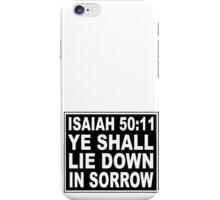 ISAIAH 50:11 NO SMOKING LABEL iPhone Case/Skin