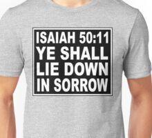ISAIAH 50:11 NO SMOKING LABEL Unisex T-Shirt