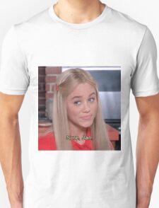 ''Sure, Jan'' - The Brady Brunch Unisex T-Shirt