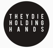 They Die Holding Hands II by sopheyrac