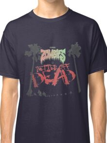 Flatbush Zombies Better Off Dead Classic T-Shirt