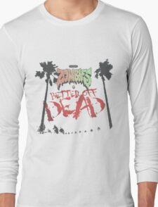 Flatbush Zombies Better Off Dead Long Sleeve T-Shirt