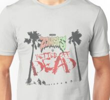 Flatbush Zombies Better Off Dead Unisex T-Shirt