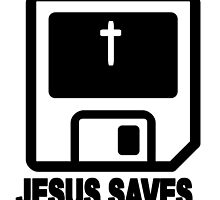JESUS SAVES by Calgacus