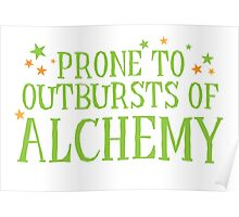 Halloween funny: Prone to outbursts of ALCHEMY  Poster