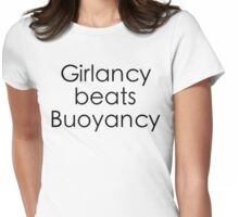 Girlancy Beats Buoyancy - Black Lettering Womens Fitted T-Shirt