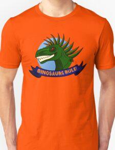 Dinosaurs Rule! T-Shirt
