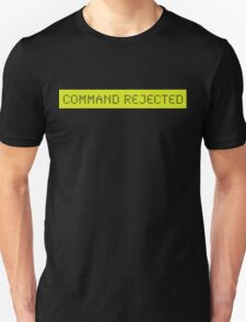 LCD: Command Rejected T-Shirt