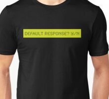 LCD: Default Response? Yes/No Unisex T-Shirt