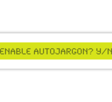 LCD: Enable Autojargon? Yes/No Sticker